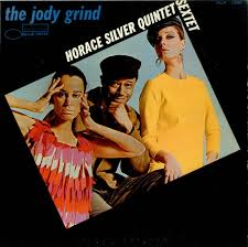 Horace Silver The Jody Grind USA LP RECORD (