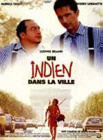 """Afficher """"Un Indien dans la ville"""""""