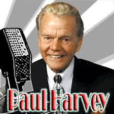 Paul Harvey As I look back over the